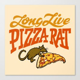 Long Live NYC Pizza Rat Canvas Print