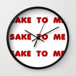 Sake to Me Wall Clock
