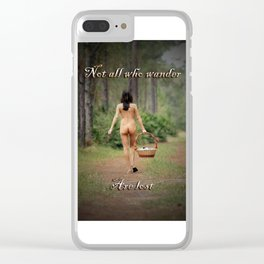 Not All Who Wander Are Lost Clear iPhone Case