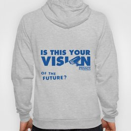 Is this Your Vision of the Future? Hoody