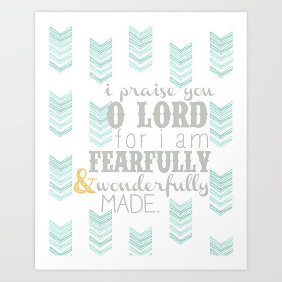 Fearfully & Wonderfully Made [gray & aqua] Art Print