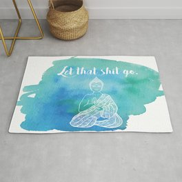 Let That Shit Go - Watercolor Buddha Rug