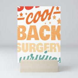 Back Surgery Gift Back Surgery Survivor Mini Art Print