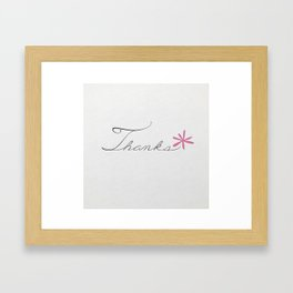 thanks [pink*] Framed Art Print