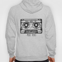 Where Words Fail, Music Speaks Hoody