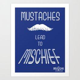 Mischievous Mustache Poster Art Print