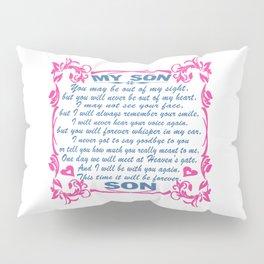 I love my Son Pillow Sham