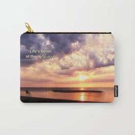 Life's Better at the Beach Carry-All Pouch