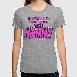The Mommy Returns T-shirt