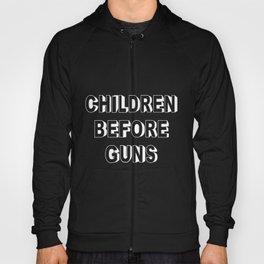 Children Before Guns Hoody