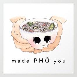 Made Phở You Adorable Pho Bowl Character Art Print
