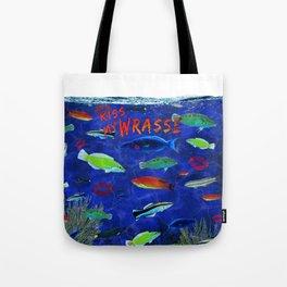 Kiss My Wrasse Fish Humor Design Tote Bag