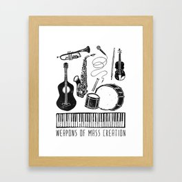 Weapons Of Mass Creation - Music Framed Art Print