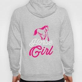 Horse Girl Horse Lover Horse Fan Farmer Horseman Design Hoody