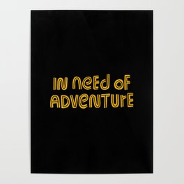 In Need of Adventure Poster