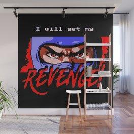 Ninja Gaiden - I will get my REVENGE! Wall Mural