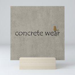 Concrete Wear Mini Art Print
