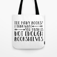 Too Many Books? (Arrows) Tote Bag