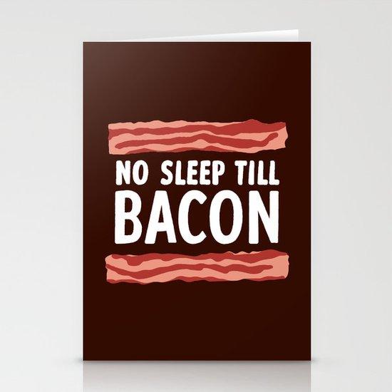 No Sleep Till Bacon Stationery Cards