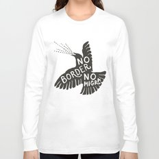 No Border No Migra Long Sleeve T-shirt