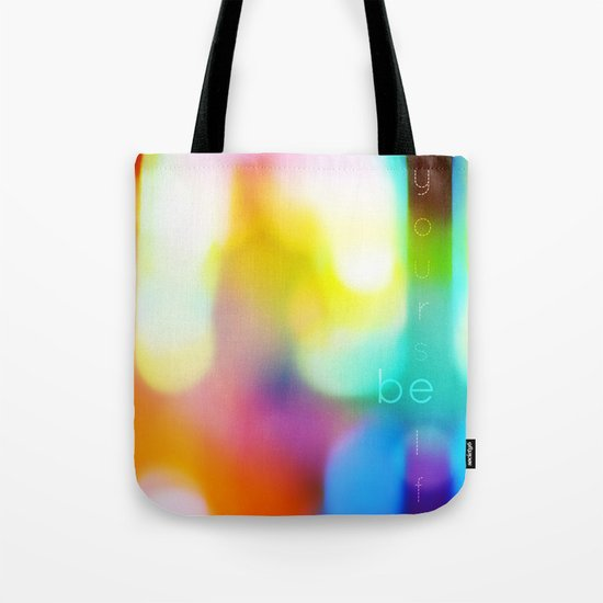 Be Yourself. Tote Bag