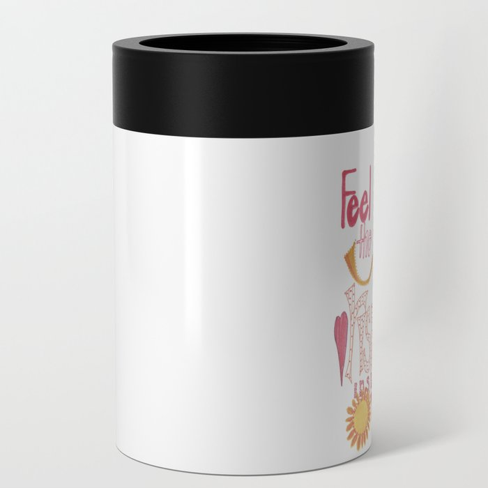 Feel The JOY Can Cooler