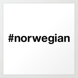 NORWEGIAN Hashtag Art Print