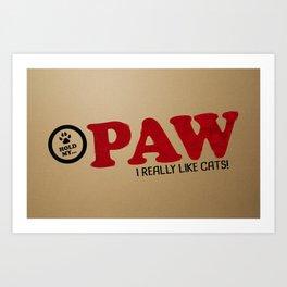 PAW Life - I Like Cats! Art Print