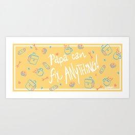 papa can fix anything! Art Print