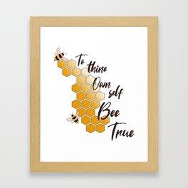 Bee True 2 Framed Art Print
