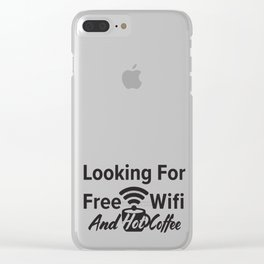 Looking for free Wifi and hot coffee Clear iPhone Case