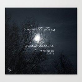Forever Dark Canvas Print