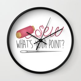Sew What's Your Point? Wall Clock