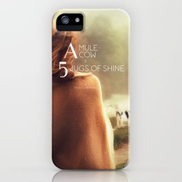 A Mule, A Cow & 5 Jugs of Shine iPhone Case