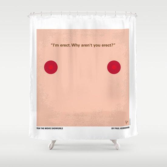 No076 My Showgirls minimal movie poster Shower Curtain