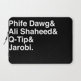 Phife Dawg & Ali Shaheed & Q-Tip & Jarobi. Laptop Sleeve