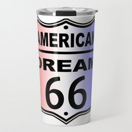 American Dream Route 66 Sign Travel Mug