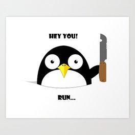 Hey_You_Run Art Print