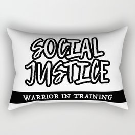 Social Justice Warrior In Training Rectangular Pillow