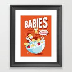 Babies! Breakfast of Champions! Framed Art Print