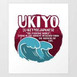 Ukiyo Detached from Bothers of Life Art Print