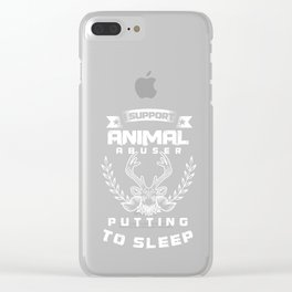 Animal Lovers Pet Owners Activist I Support Animal Rights Wildlife Gift Clear iPhone Case