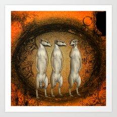 Funny meerkats  Art Print