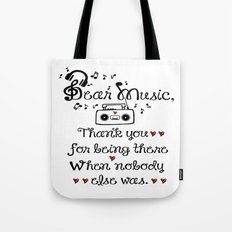 Dear music Tote Bag