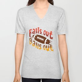 Falls Out Balls Out Funny Football League Draft Illustration Unisex V-Neck