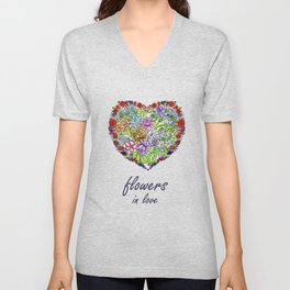 flowers in love . artlove . Unisex V-Neck