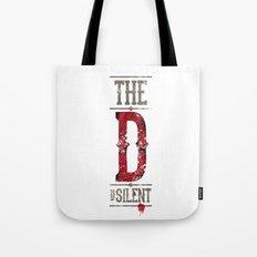 Django - The D is silent Tote Bag