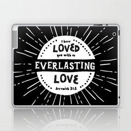 """Everlasting Love"" Black and White Bible Verse Laptop & iPad Skin"