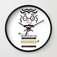 "marx Wall Clocks featuring Type Faces No.1 Groucho Marx: ""I don't care to belong to any club that will have me as a member"" by Joe Pugilist Design"