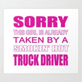 Taken By A Truck Driver Art Print